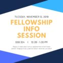 Fellowship Info Session 11/12/19